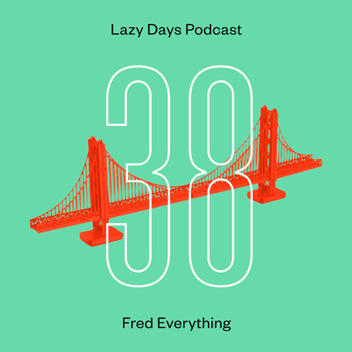 Lazy days podcast 38