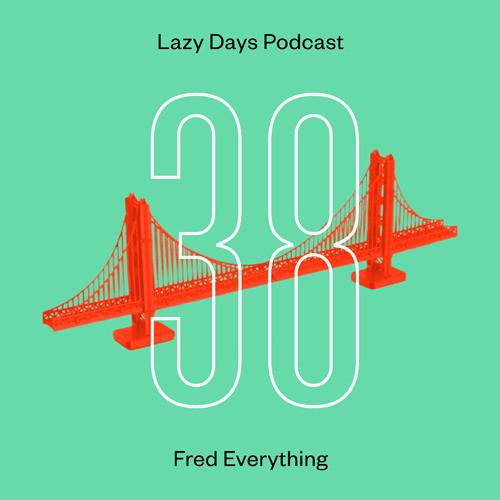 Lazy days podcast 38